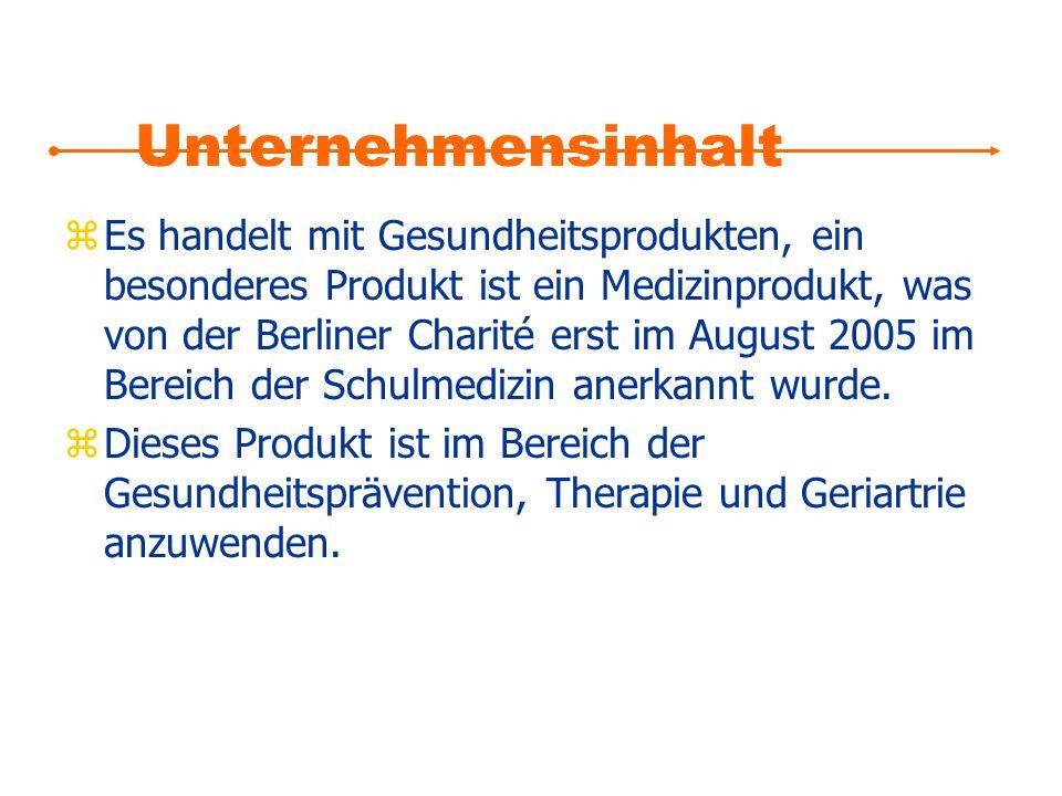 Unternehmensinhalt zEs handelt mit Gesundheitsprodukten, ein besonderes Produkt ist ein Medizinprodukt, was von der Berliner Charité erst im August 20