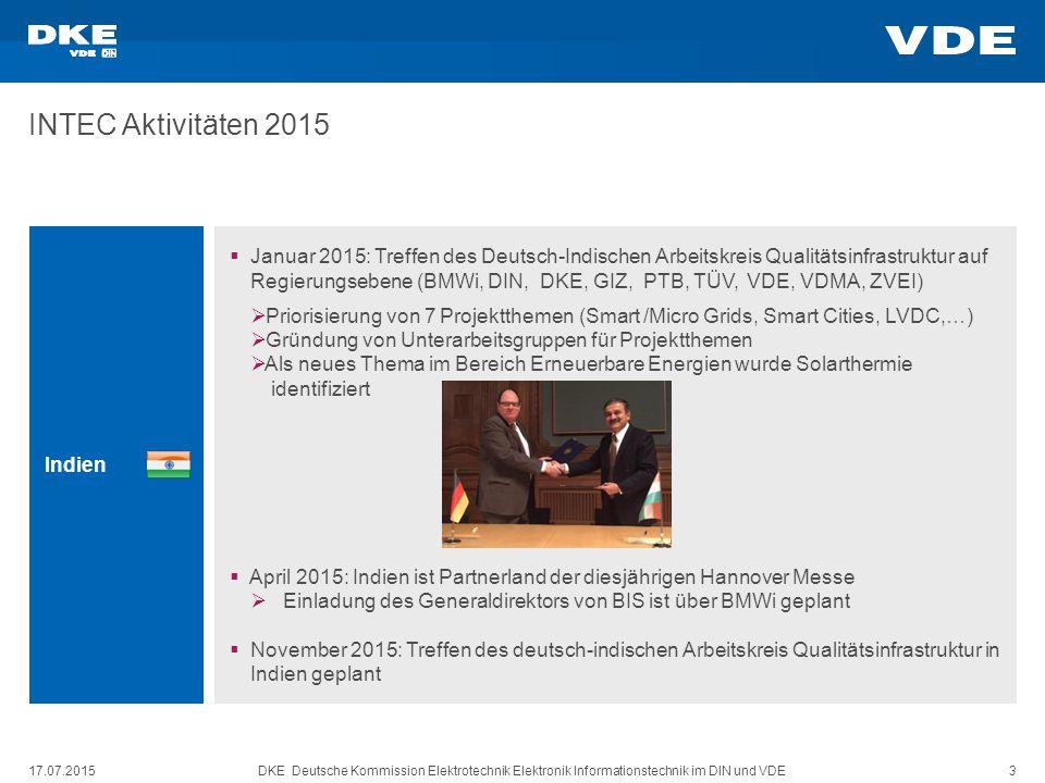 DKE Deutsche Kommission Elektrotechnik Elektronik Informationstechnik im DIN und VDE 3 INTEC Aktivitäten 2015 Indien  Januar 2015: Treffen des Deutsc