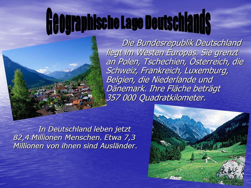 Die Bundesrepublik Deutschland liegt im Westen Europas.