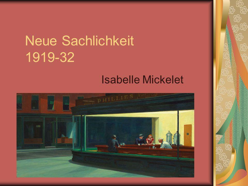 Neue Sachlichkeit 1919-32 Isabelle Mickelet