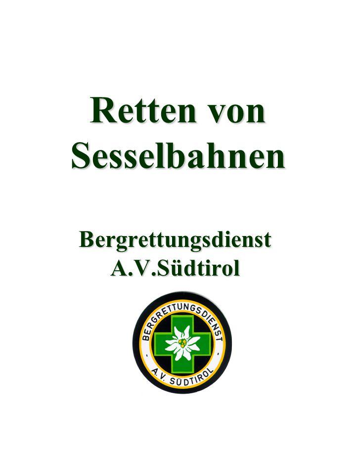 Retten von Sesselbahnen Bergrettungsdienst A.V.Südtirol