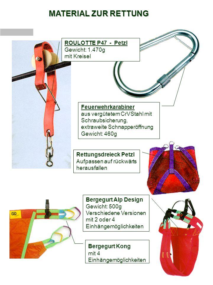 MATERIAL ZUR RETTUNG Bergegurt Alp Design Gewicht: 500g Verschiedene Versionen mit 2 oder 4 Einhängemöglichkeiten Bergegurt Kong mit 4 Einhängemöglich