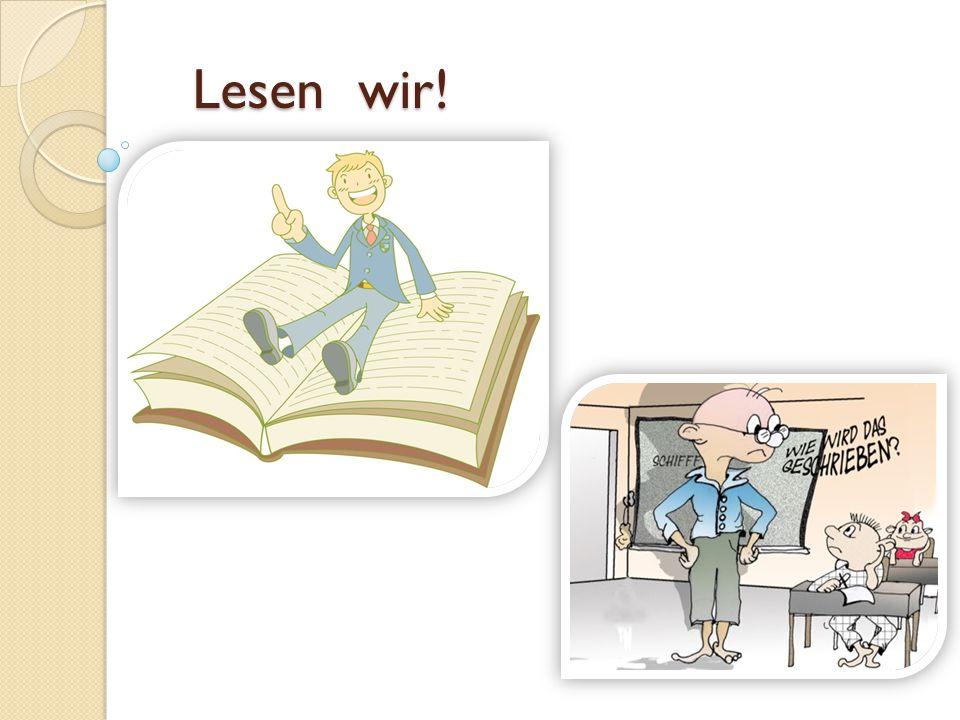Lesen wir! Lesen wir!