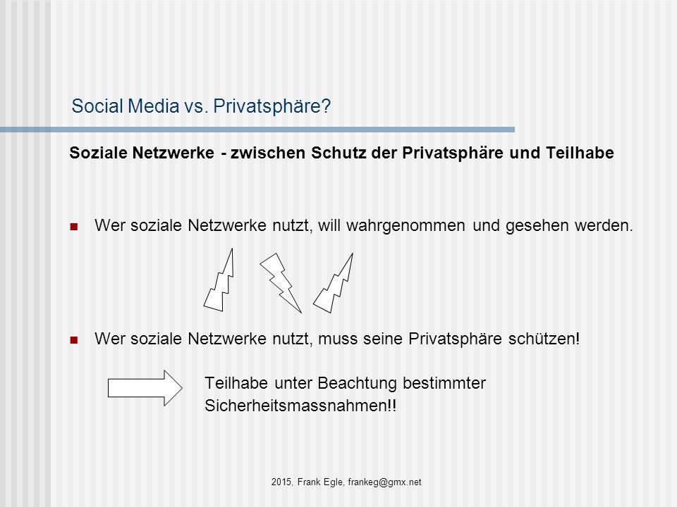 Social Media vs. Privatsphäre? Soziale Netzwerke - zwischen Schutz der Privatsphäre und Teilhabe Wer soziale Netzwerke nutzt, will wahrgenommen und ge