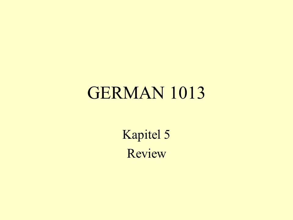 GERMAN 1013 Kapitel 5 Review
