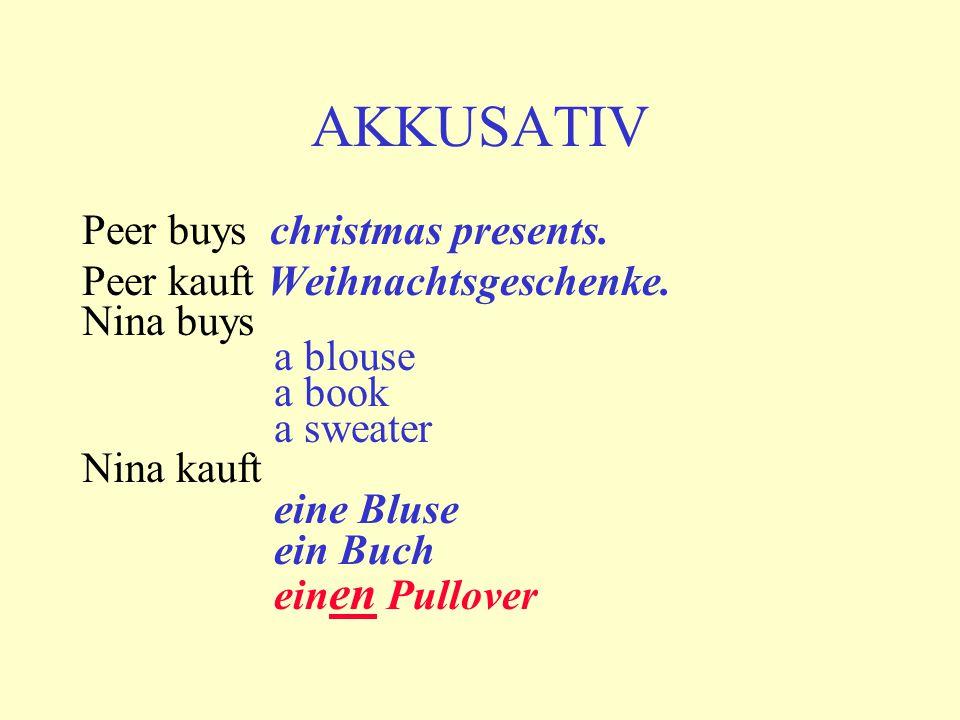 AKKUSATIV Peer buys christmas presents.Peer kauft Weihnachtsgeschenke.