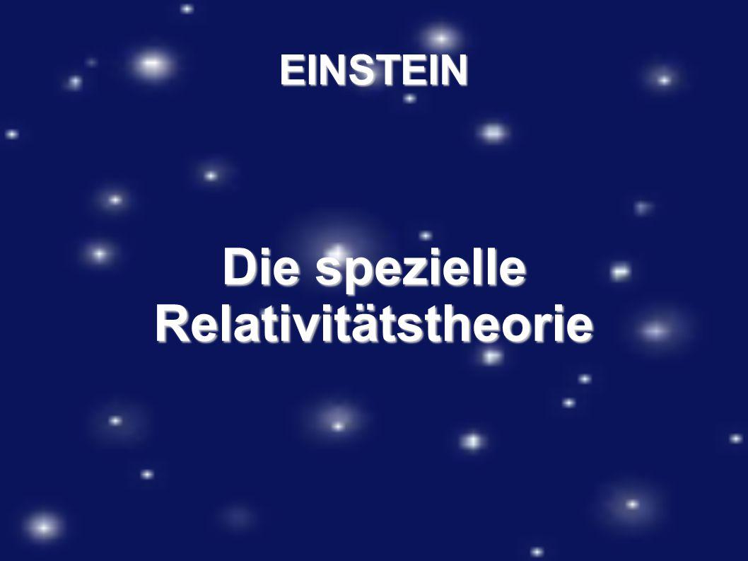 EINSTEIN Die spezielle Relativitätstheorie