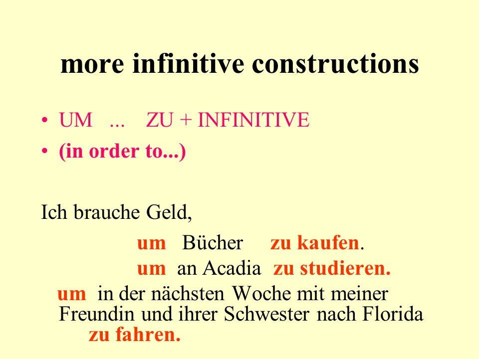 more infinitive constructions UM...