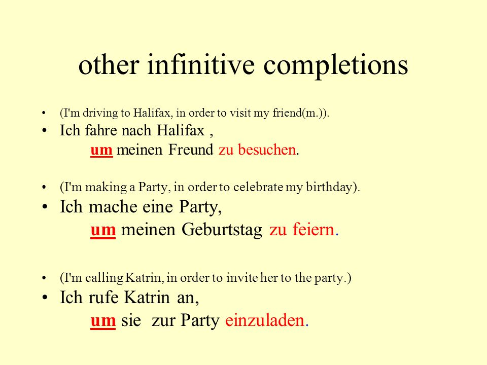 other infinitive completions (I m driving to Halifax, in order to visit my friend(m.)).