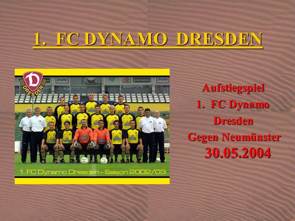Aufstiegspiel Aufstiegspiel 1.FC Dynamo 1.