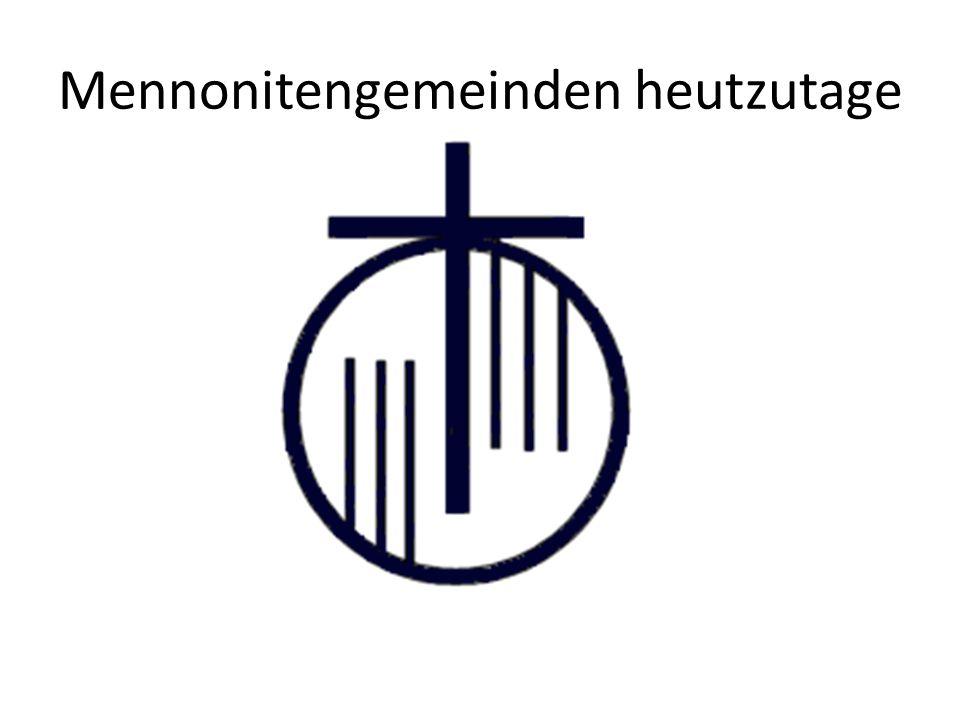 Mennonitengemeinden heutzutage