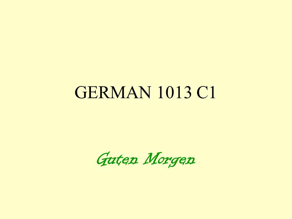 GERMAN 1013 C1 Guten Morgen