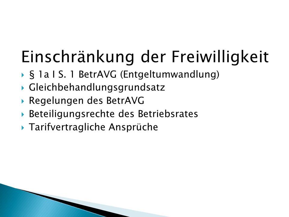 Einschränkung der Freiwilligkeit  § 1a I S.