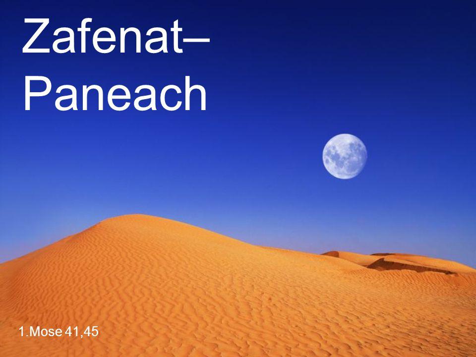 1.Mose 41,45 Zafenat– Paneach