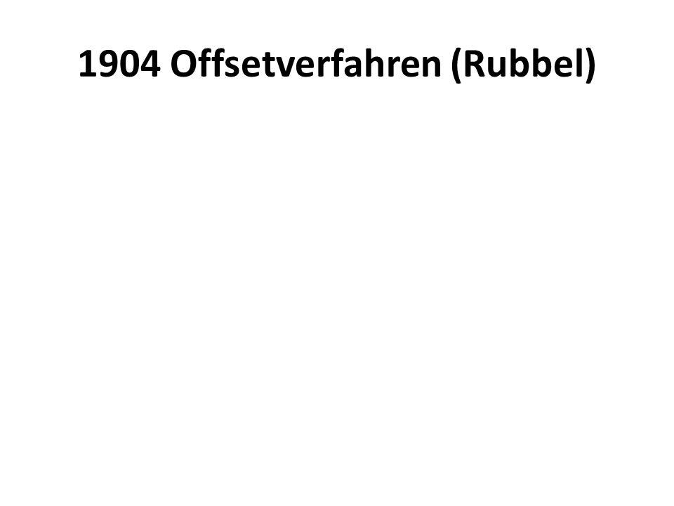 1904 Offsetverfahren (Rubbel)