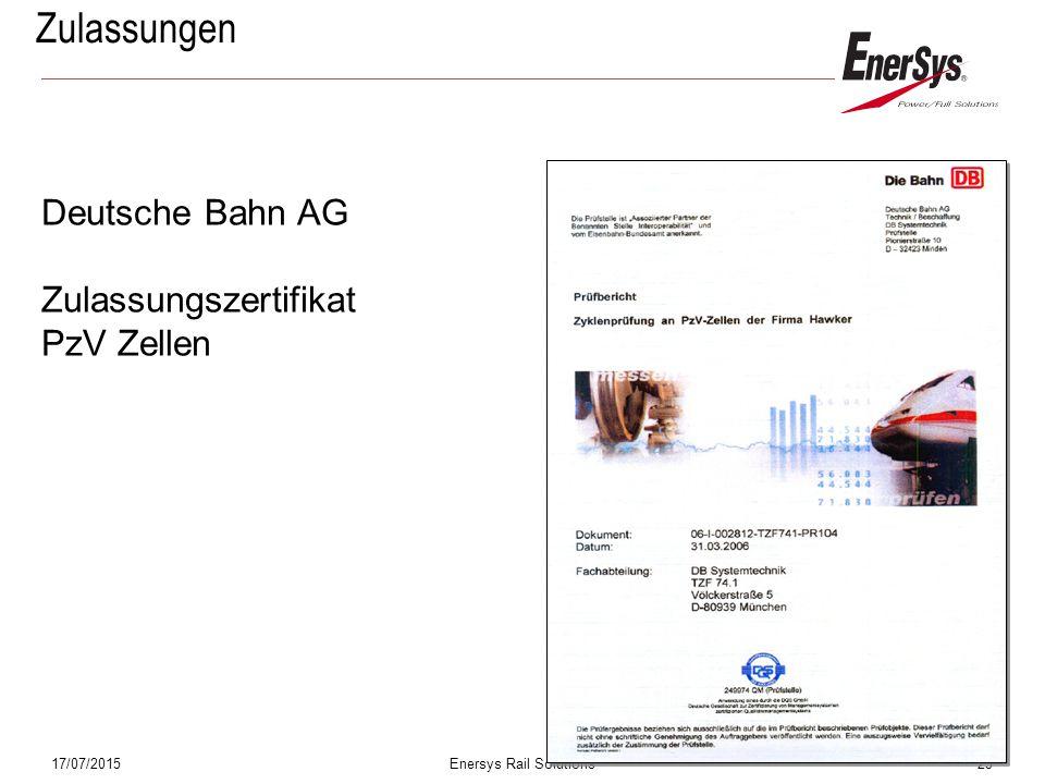 17/07/2015Enersys Rail Solutions23 Zulassungen Deutsche Bahn AG Zulassungszertifikat PzV Zellen
