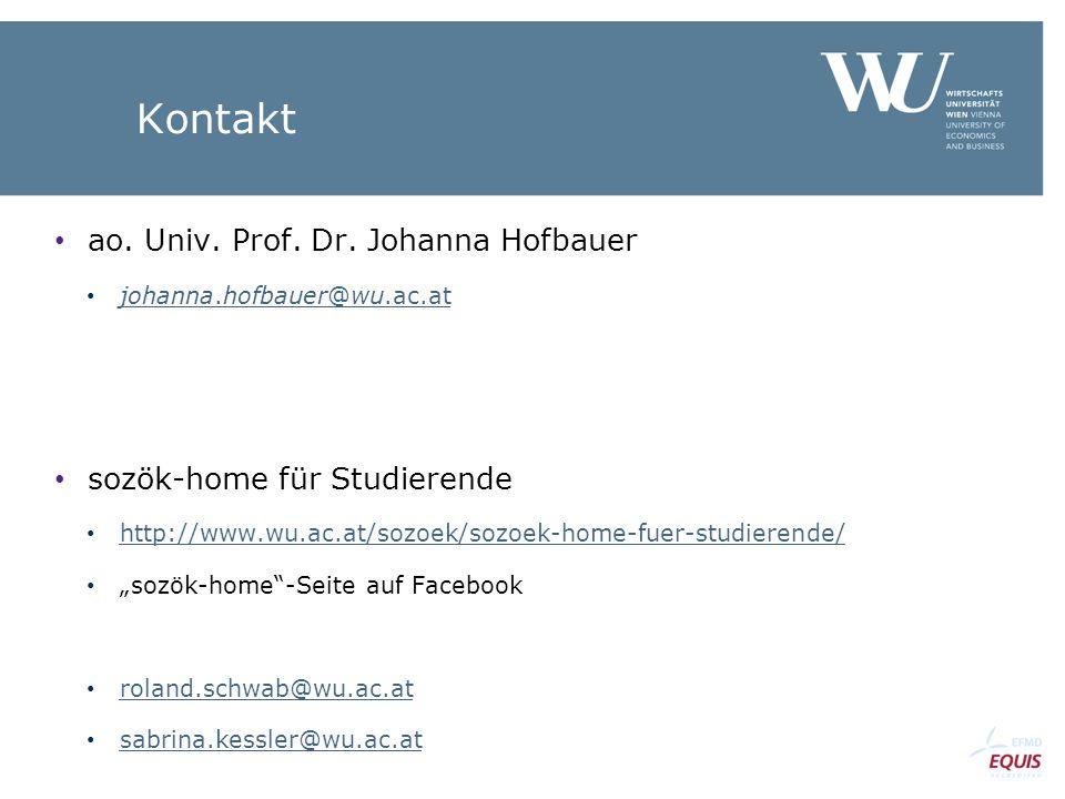 Kontakt ao. Univ. Prof. Dr. Johanna Hofbauer johanna.hofbauer@wu.ac.at johanna.hofbauer@wu.ac.at sozök-home für Studierende http://www.wu.ac.at/sozoek