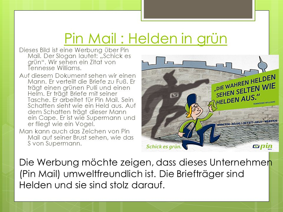 """Pin Mail : Helden in grün Dieses Bild ist eine Werbung über Pin Mail. Der Slogan lautet: """"Schick es grün"""". Wir sehen ein Zitat von Tennesse Williams."""