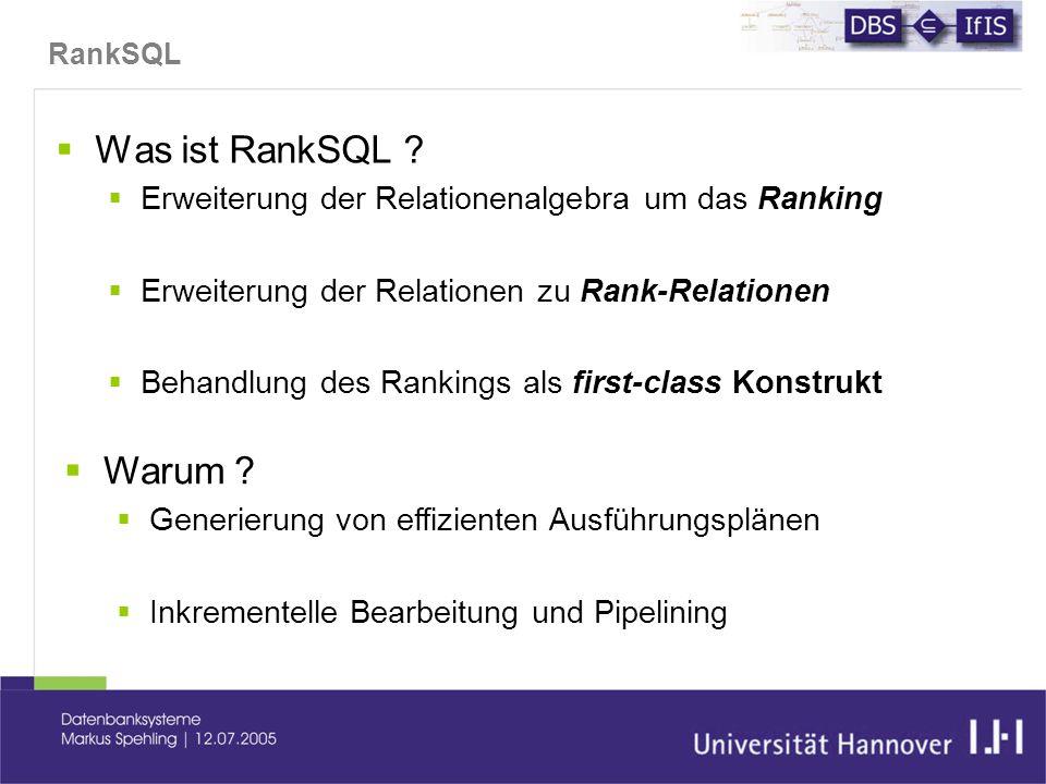 RankSQL  Was ist RankSQL .
