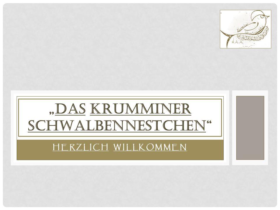 """HERZLICH WILLKOMMEN """"DAS KRUMMINER SCHWALBENNESTCHEN © A. A."""