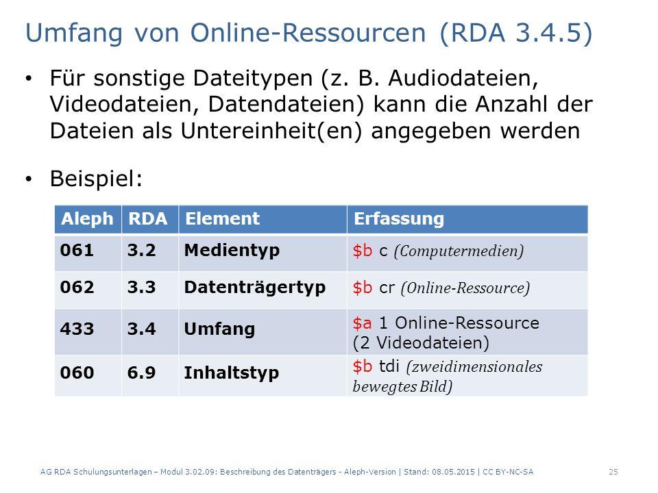 Umfang von Online-Ressourcen (RDA 3.4.5) Für sonstige Dateitypen (z.