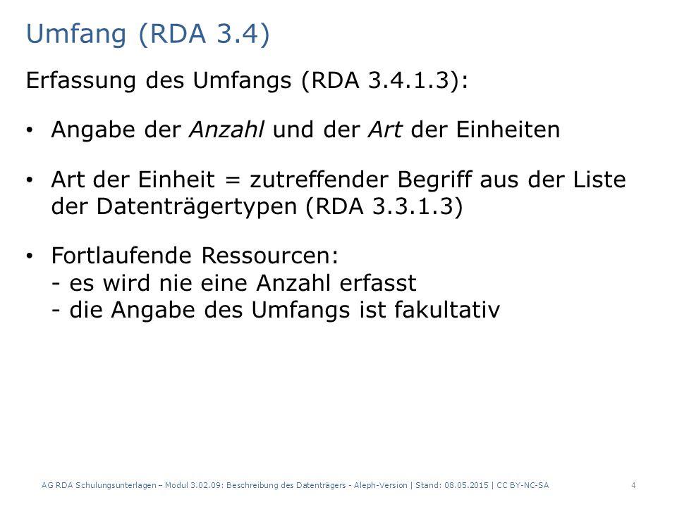 Umfang (RDA 3.4) Beispiel einzelne Einheit: mehrere Bögen/Blätter mit Text AlephRDAElementErfassung 0613.2Medientyp $b n (ohne Hilfsmittel zu benutzen) 0623.3Datenträgertyp $b nb (Blatt) 4333.4Umfang$a 15 Blätter 0606.9Inhaltstyp$b txt (Text) AG RDA Schulungsunterlagen – Modul 3.02.09: Beschreibung des Datenträgers - Aleph-Version | Stand: 08.05.2015 | CC BY-NC-SA5