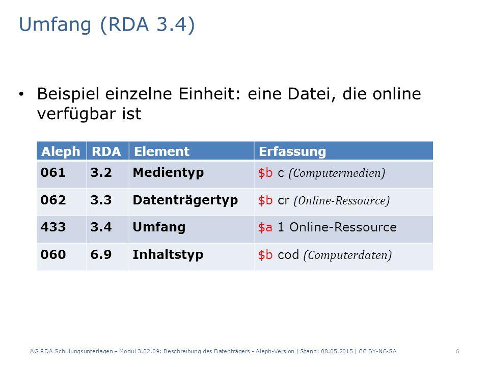 27 Beschreibung des Datenträgers Elemente aus RDA 3, die zwar keine Pflicht sind, aber gegebenenfalls sinnvoll für die Beschreibung sind u.