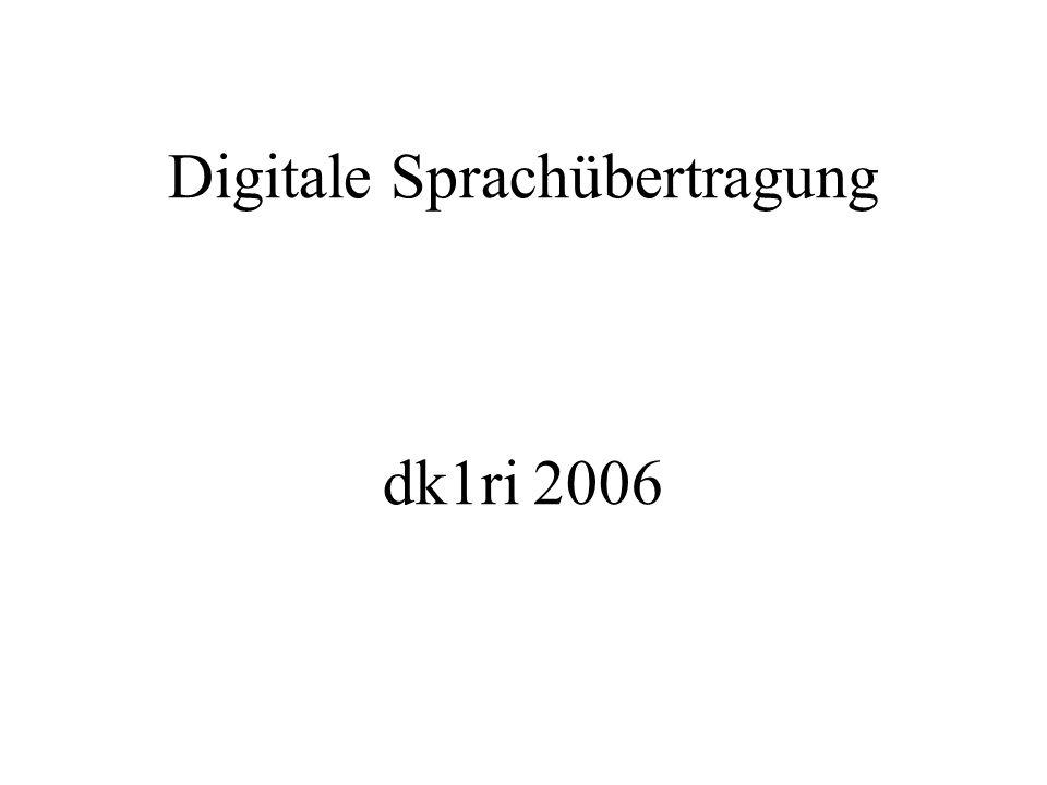 Digitale Sprachübertragung dk1ri 2006