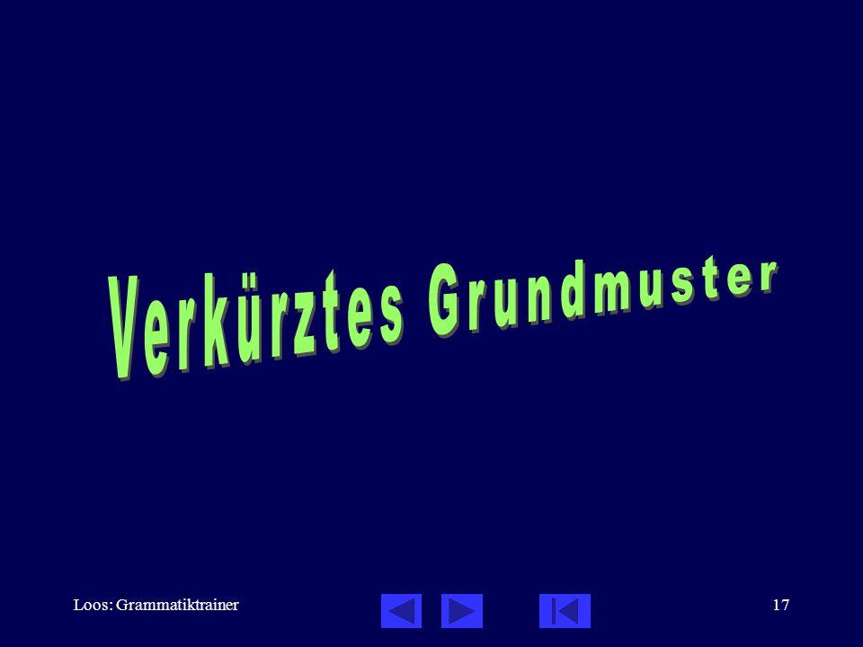 Loos: Grammatiktrainer17