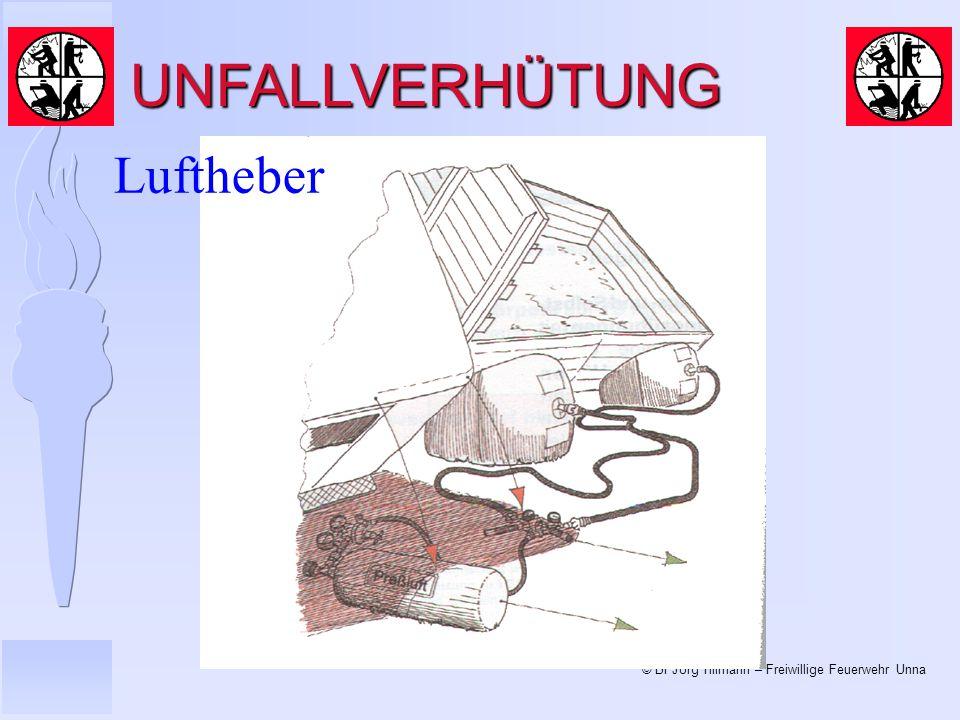 © BI Jörg Tillmann – Freiwillige Feuerwehr Unna UNFALLVERHÜTUNG Luftheber