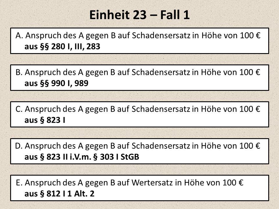 Einheit 23 – Fall 1 A.