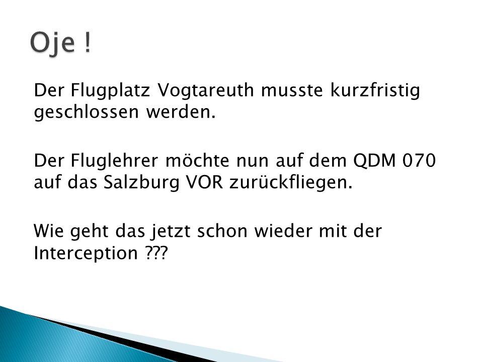 Der Flugplatz Vogtareuth musste kurzfristig geschlossen werden.