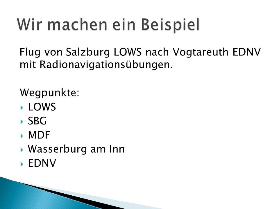 Flug von Salzburg LOWS nach Vogtareuth EDNV mit Radionavigationsübungen.