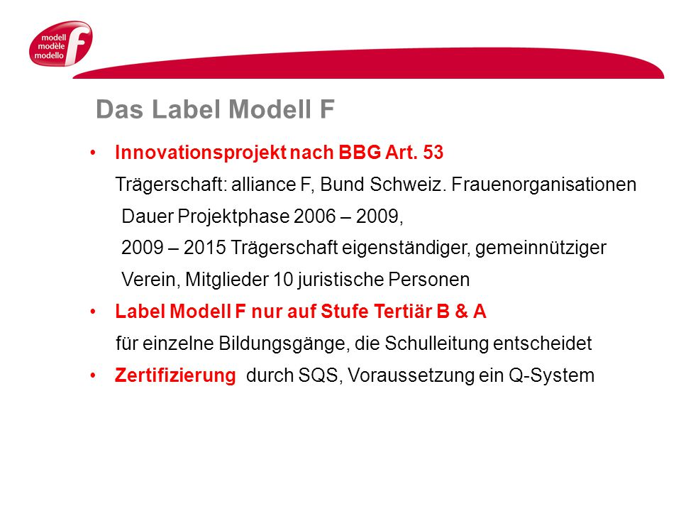 Das Label Modell F Innovationsprojekt nach BBG Art.