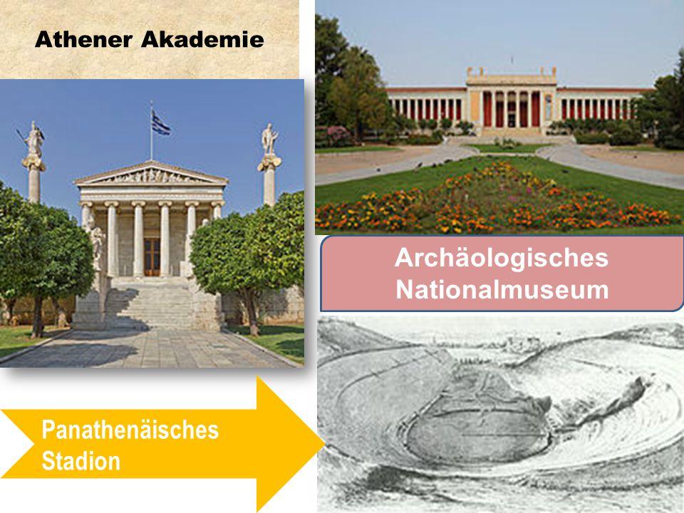 Athener Akademie Panathenäisches Stadion Archäologisches Nationalmuseum