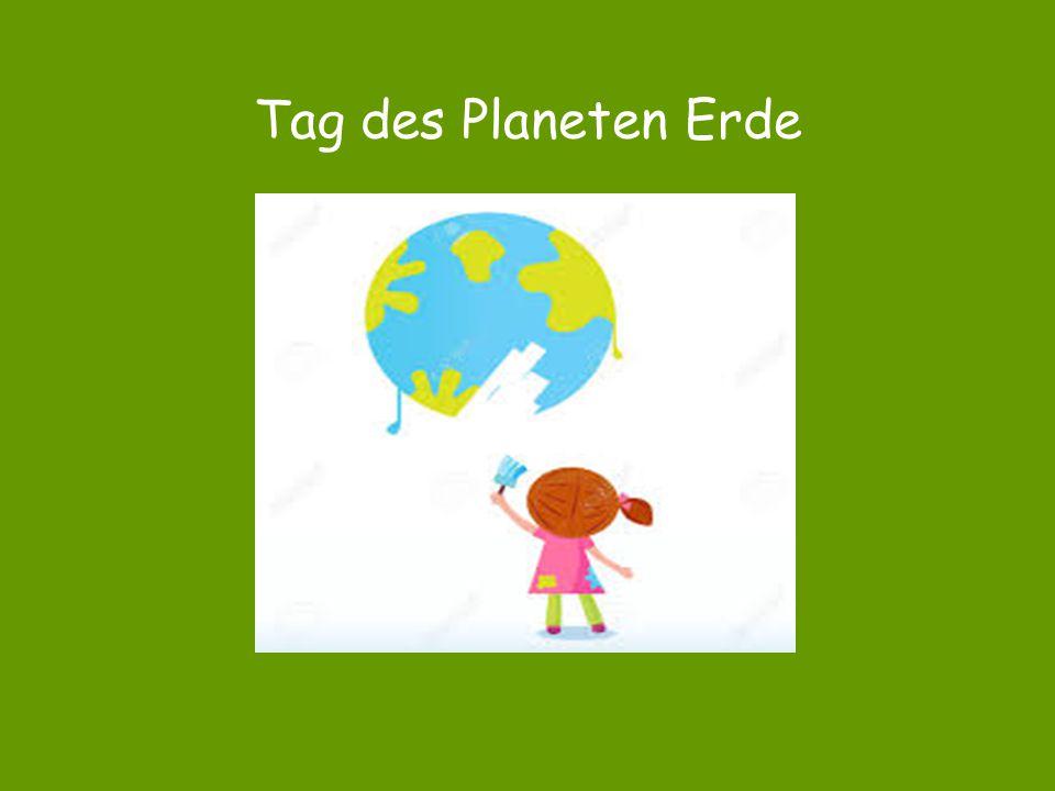 Tag des Planeten Erde