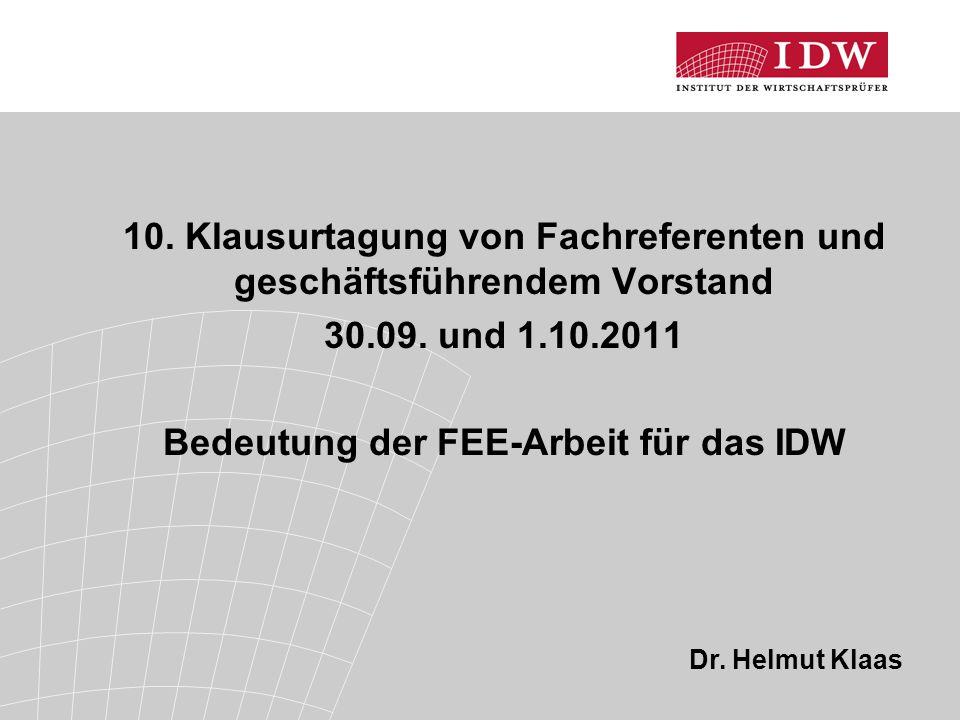 12 Zusätzliche Einflussmöglichkeiten des deutschen Berufsstandes IDW Big 4sonstige mittelständische Praxen mittelständische Netzwerke FEE ECGEGIAN Europäische Institutionen IFAC EFRAG IASBPCAOB ECEP