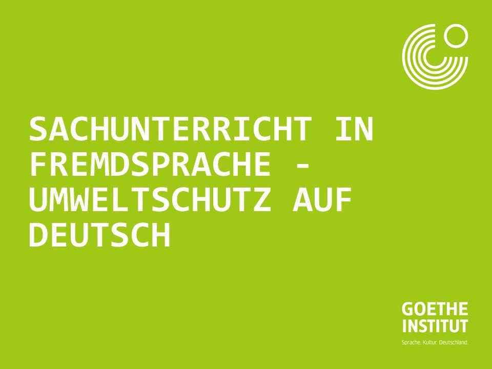 Seite 1 SACHUNTERRICHT IN FREMDSPRACHE - UMWELTSCHUTZ AUF DEUTSCH
