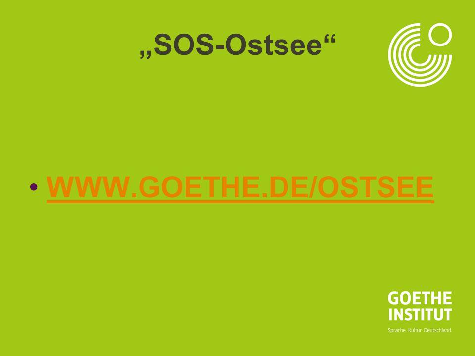 "Seite 12 ""SOS-Ostsee"" WWW.GOETHE.DE/OSTSEE"
