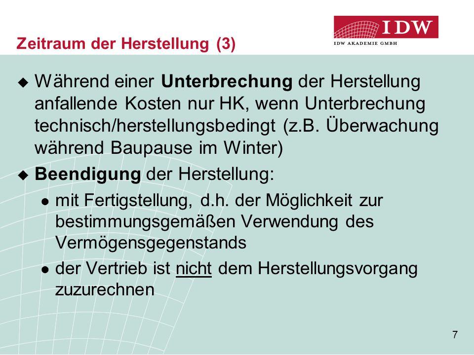 8 Aufbau des IDW ERS HFA 31  Definition  Zeitraum der Herstellung  Abgrenzung von Pflicht- und Wahlrechts- bestandteilen  Eliminierung von Leerkosten  Einbeziehung von Fremdkapitalzinsen  Zölle und Verbrauchsteuern