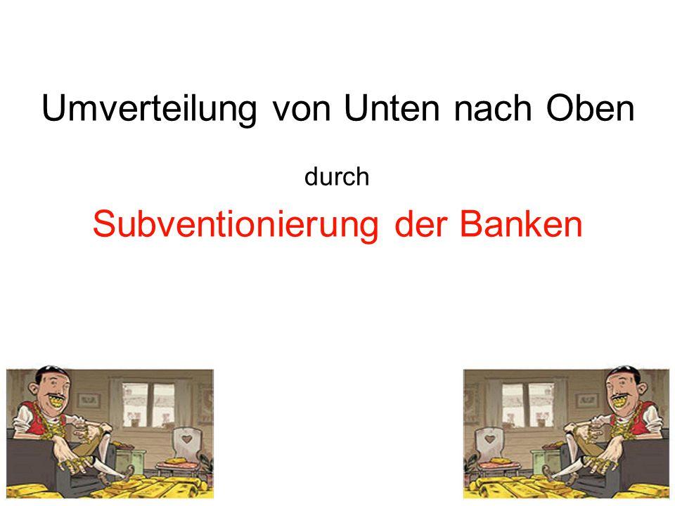 Die Schweizer-Steuerzahler subventionieren die privaten Banken jeden Tag mit 30 Millionen Franken Die Gesamtschuld von Bund, Kantonen und Gemeinden betrug im Jahr 2010 = 230 Milliarden Franken.
