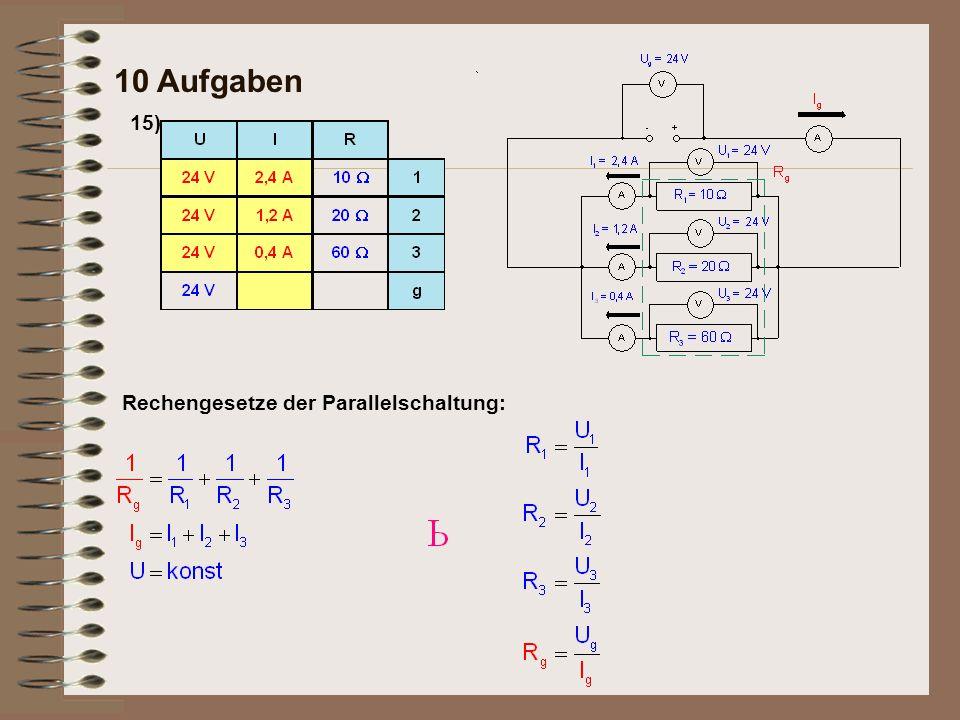 15) 10 Aufgaben Rechengesetze der Parallelschaltung: