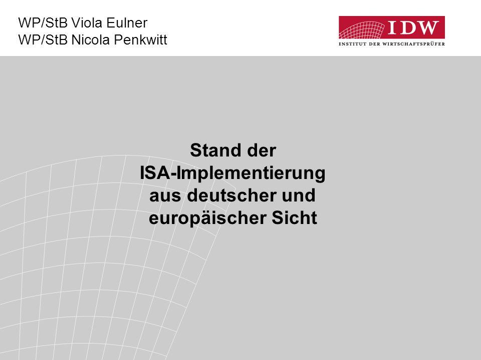 12 Das IDW als Standardsetter (1)  Status quo: Keine ausschließliche, unmittelbare Geltung der ISA bei gesetzlichen Abschluss- prüfungen  IDW als IFAC-Mitgliedsorganisation Verpflichtung zur Umsetzung der ISA in nationale Verlautbarungen HFA: Sukzessive Transformation der Clarified ISA  aktuelle Änderung von zehn IDW PS  ISA zur Formulierung des Bestätigungsvermerks  in Arbeit: ISA 600 zur Konzernabschlussprüfung