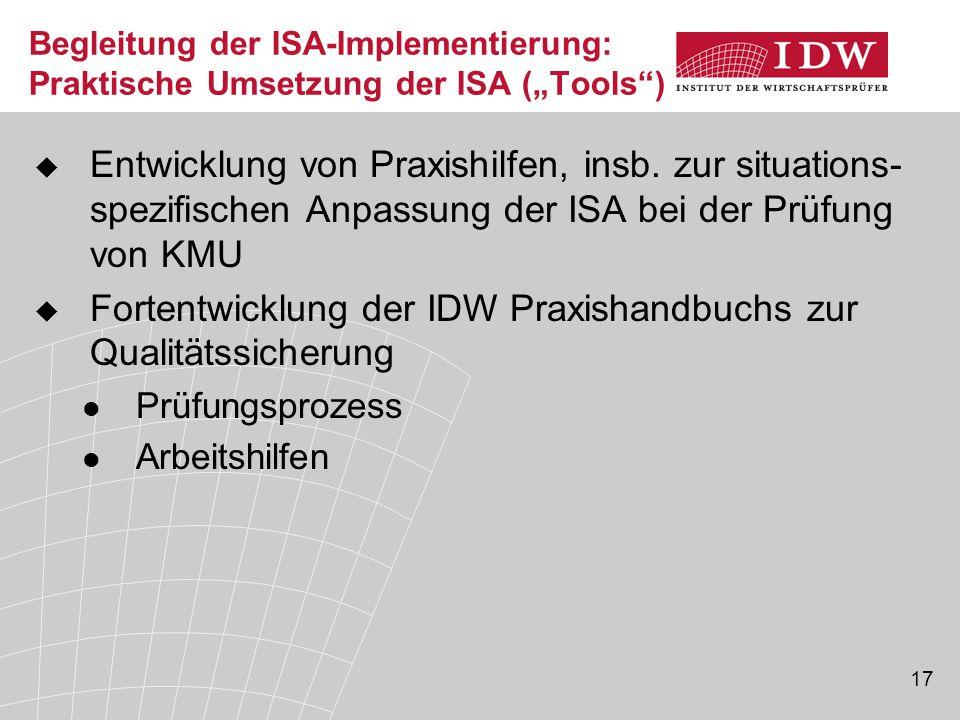 """17 Begleitung der ISA-Implementierung: Praktische Umsetzung der ISA (""""Tools )  Entwicklung von Praxishilfen, insb."""