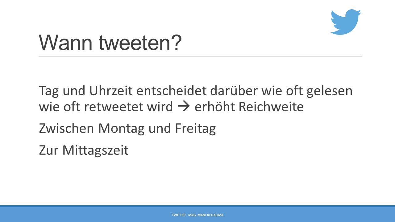 Wann tweeten.