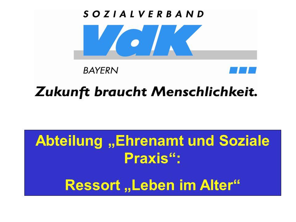 """Abteilung """"Ehrenamt und Soziale Praxis : Ressort """"Leben im Alter"""