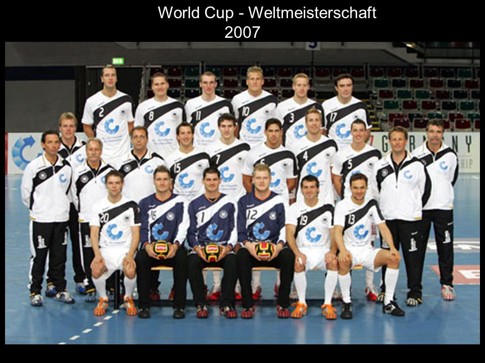 World Cup - Weltmeisterschaft 2007