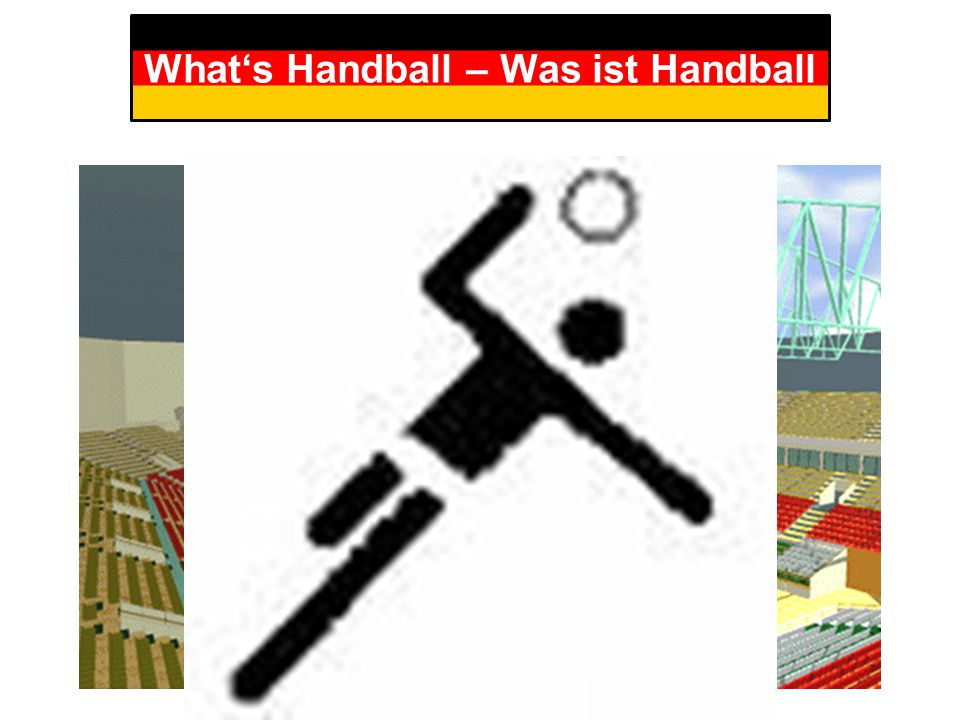 What's Handball – Was ist Handball