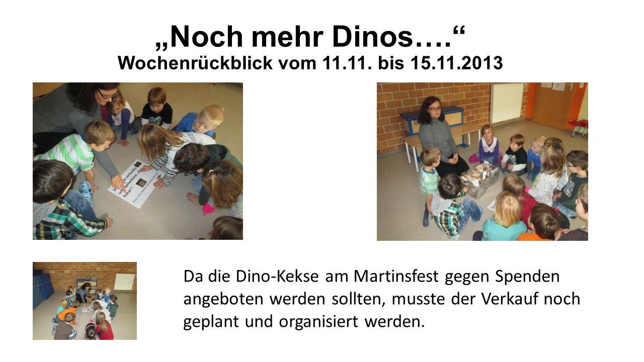 """""""Noch mehr Dinos…. Wochenrückblick vom 11.11."""