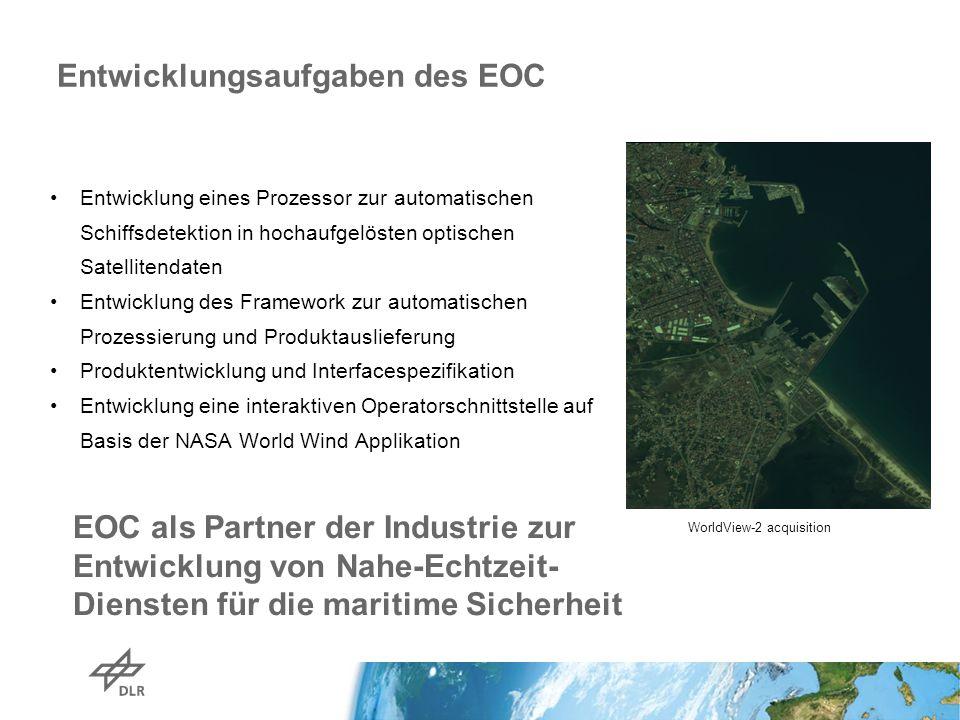Entwicklungsaufgaben des EOC WorldView-2 acquisition Entwicklung eines Prozessor zur automatischen Schiffsdetektion in hochaufgelösten optischen Satel